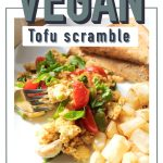 vegan breakfast/tofu scramble/easy/healthy/plant based/dairy free/egg free/best